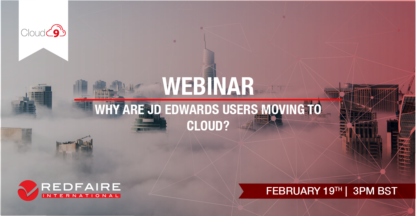 Feburary 19th | WEBINAR | Why are JD Edwards users moving to the Cloud? Image