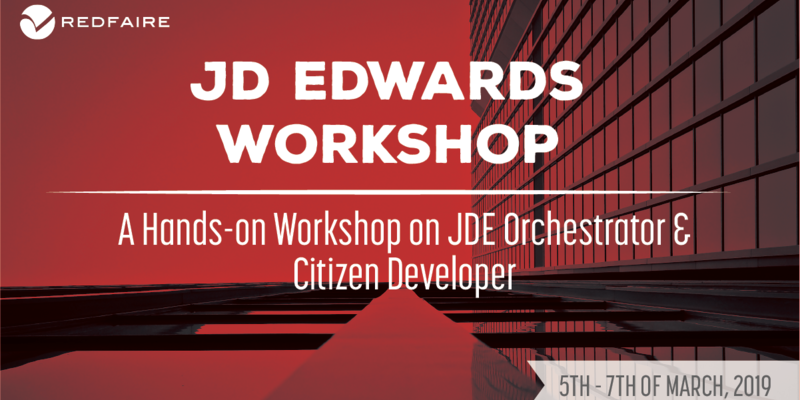 March 5th - 7th | JDE Citizen Developers & Orchestrator Training