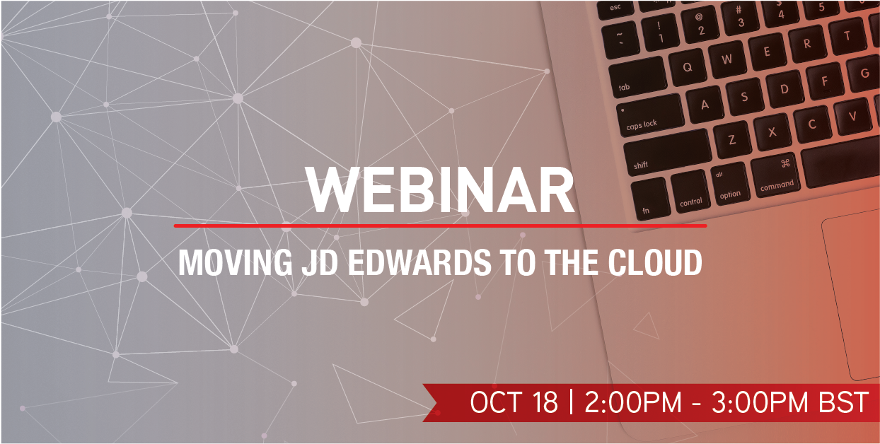 October 18th | Webinar | Moving JD Edwards to the Cloud Image