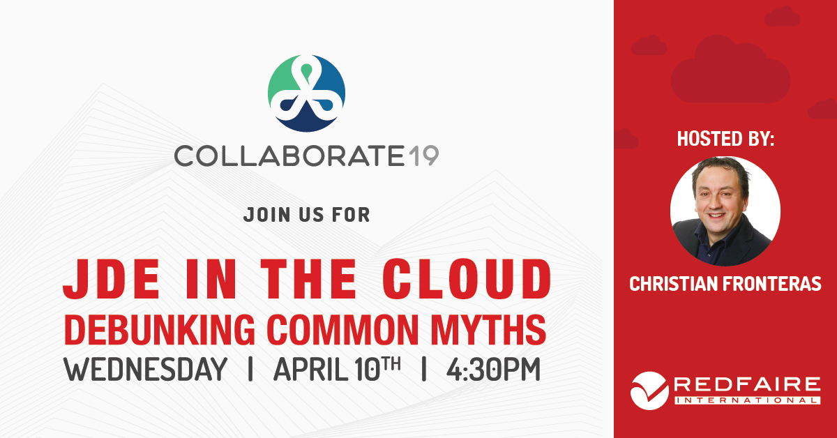 April 10th | COLLABORATE 19 | JDE in the Cloud Image