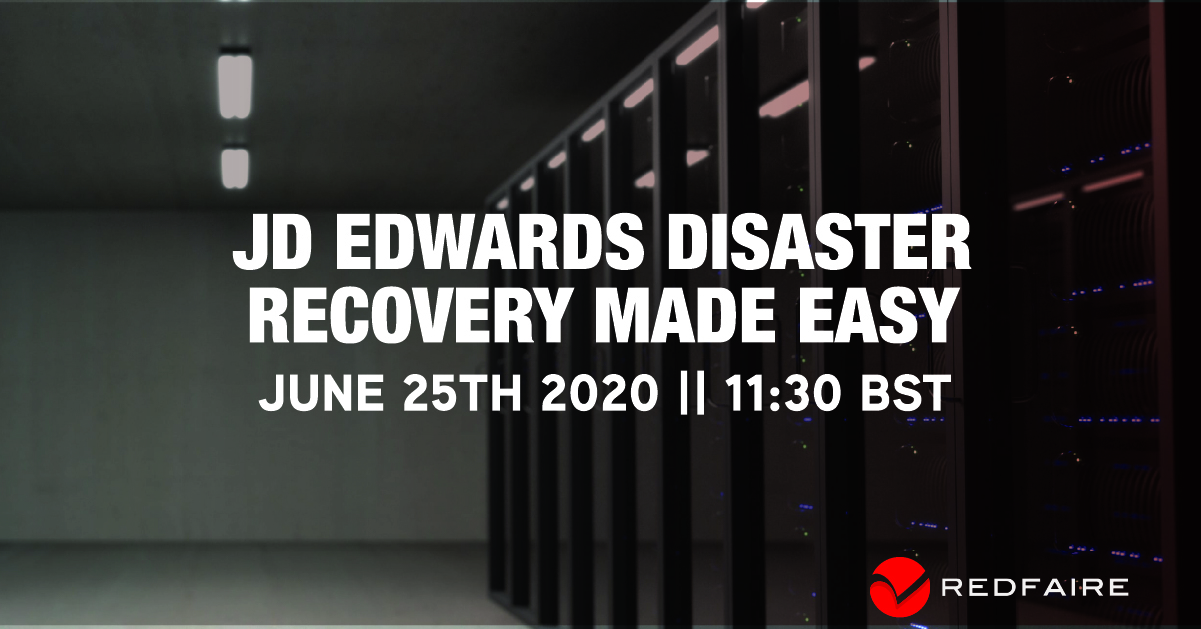 Webinar - JD Edwards Disaster Recovery Made Easy   June 25th, 11:30 BST Image